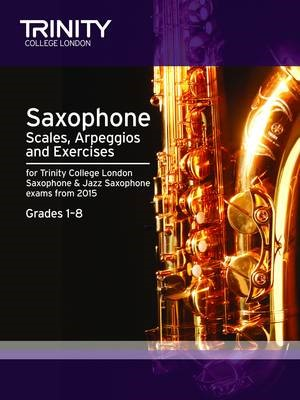 Saxophone Scales Grades 1-8 from 2015 -