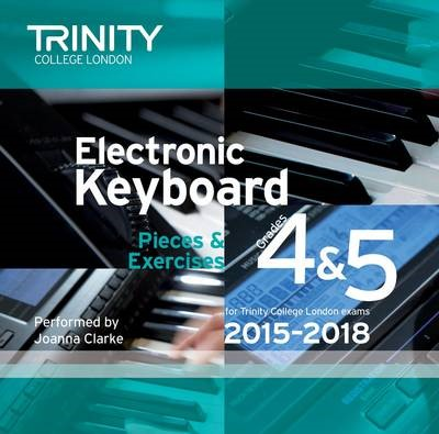 Trinity College London Electronic Keyboard Exam Pieces 2015-18, Grades 4 & 5 (CD only) - pr_307092