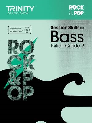 Session Skills for Bass Initial-Grade 2 -
