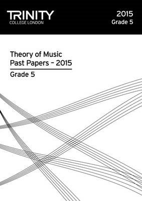 Trinity College London Theory of Music Past Paper (2015) Grade 5 -