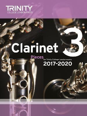 Trinity College London: Clarinet Exam Pieces Grade 3 2017 - 2020 (score & part) -