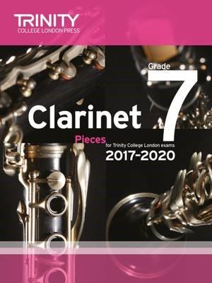 Trinity College London: Clarinet Exam Pieces Grade 7 2017 - 2020 (score & part) -