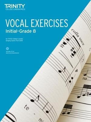 Trinity College London Vocal Exercises from 2018 Grades Initial to Grade 8 -