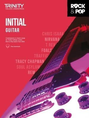 Trinity College London Rock & Pop 2018 Guitar Initial Grade -