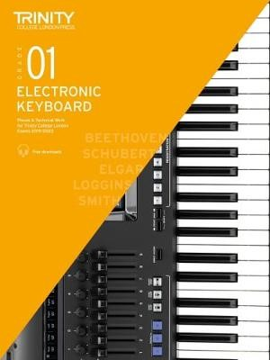 Trinity College London Electronic Keyboard Exam Pieces & Technical Work 2019-2022: Grade 1 -