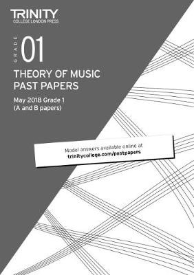 Trinity College London Theory of Music Past Papers (May 2018) Grade 1 -