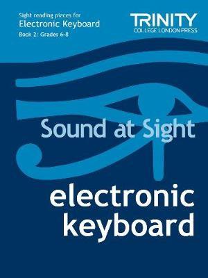 Sound at Sight Electronic Keyboard: Grades 6-8 -