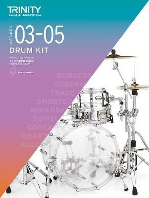 Trinity College London Drum Kit 2020-2023. Grades 3-5 -