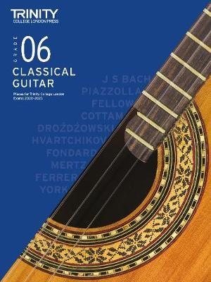 Trinity College London Classical Guitar Exam Pieces 2020-2023: Grade 6 -