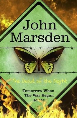 The Tomorrow Series: The Dead of the Night -