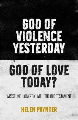 God of Violence Yesterday, God of Love Today? - pr_110300