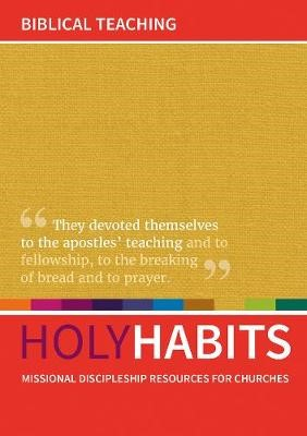 Holy Habits: Biblical Teaching -