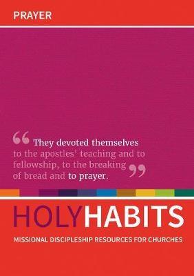 Holy Habits: Prayer -
