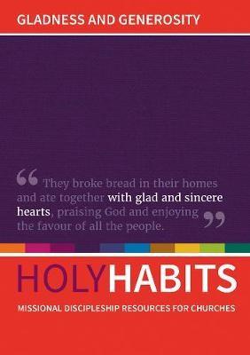 Holy Habits: Gladness and Generosity -