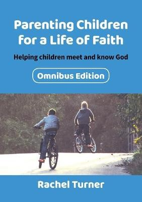 Parenting Children for a Life of Faith omnibus - pr_408574