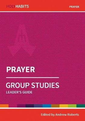 Holy Habits Group Studies: Prayer - pr_140006