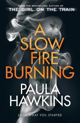 A Slow Fire Burning -