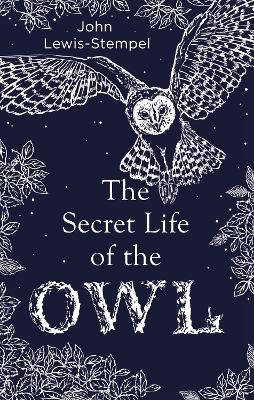 The Secret Life of the Owl -