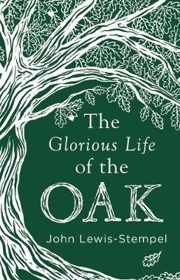 The Glorious Life of the Oak - pr_119126