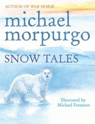 Snow Tales (Rainbow Bear and Little Albatross) -