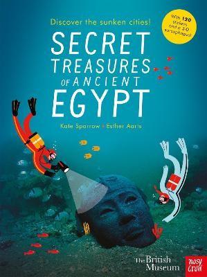 British Museum: Secret Treasures of Ancient Egypt: Discover the Sunken Cities -