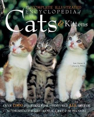 The Complete Illustrated Encyclopedia of Cats & Kittens - pr_1774775