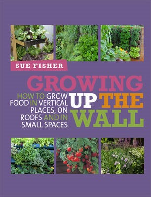 Growing Up the Wall -