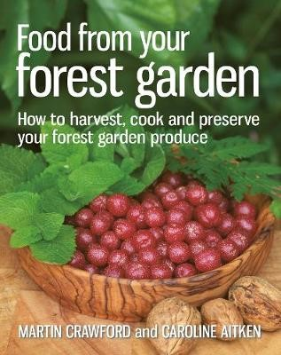 Food from your Forest Garden -