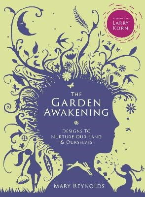The Garden Awakening -