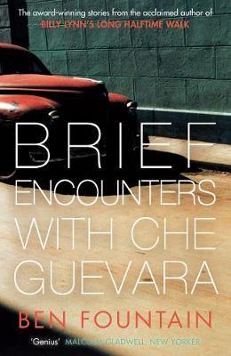 Brief Encounters with Che Guevara -