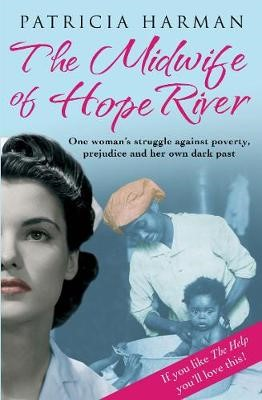 The Midwife of Hope River -