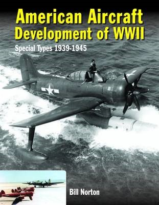 American Aircraft Development of WWII -