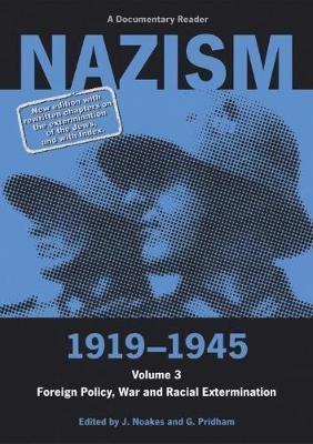 Nazism 1919-1945 Volume 3 -