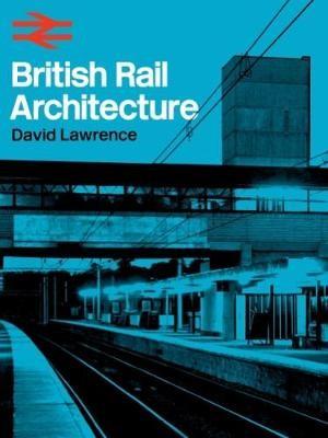 British Rail Architecture -