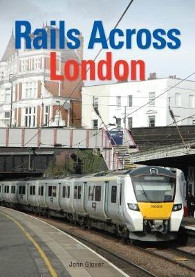 Rails Across London -