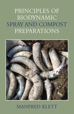 Principles of Biodynamic Spray and Compost Preparations - pr_284642