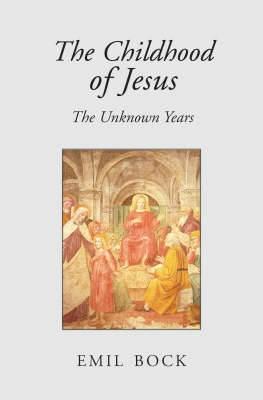 The Childhood of Jesus -
