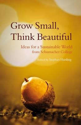 Grow Small, Think Beautiful -