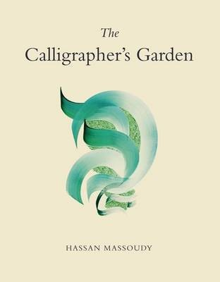 The Calligrapher's Garden -