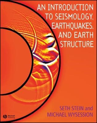 An Introduction to Seismology, Earthquakes, and Earth Structure -