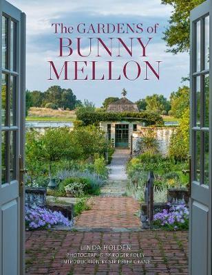 The Gardens of Bunny Mellon -