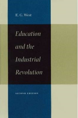Education & the Industrial Revolution, 2nd Edition -