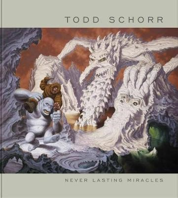 Never Lasting Miracles: The Art Of Todd Schorr - pr_237453