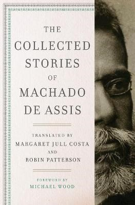 The Collected Stories of Machado de Assis -