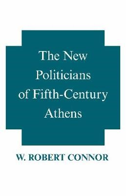 The New Politicians of Fifth-century Athens -
