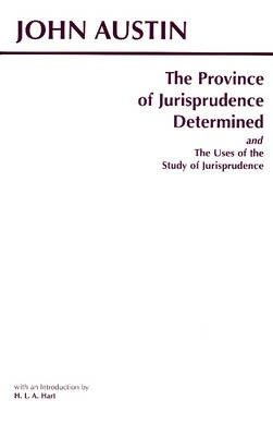 The Province of Jurisprudence Determined and The Uses of the Study of Jurisprudence -