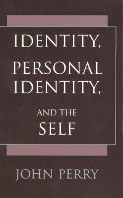 Identity, Personal Identity and the Self -
