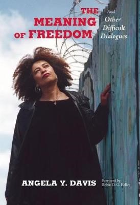 The Meaning of Freedom -