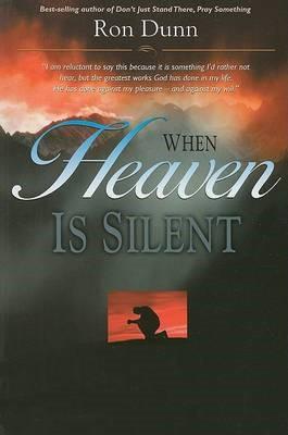 When Heaven Is Silent -
