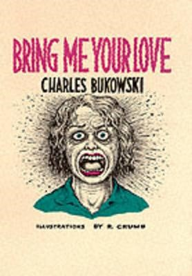 Bring Me Your Love -